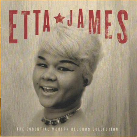 etta-james-the-essential-modern-records-collection-2011