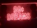 dreams 99 cent dreams