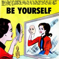 E.O.F. Says: Don't Wear a Mask, Be Yourself