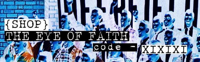 SHOP THE EYE OF FAITH