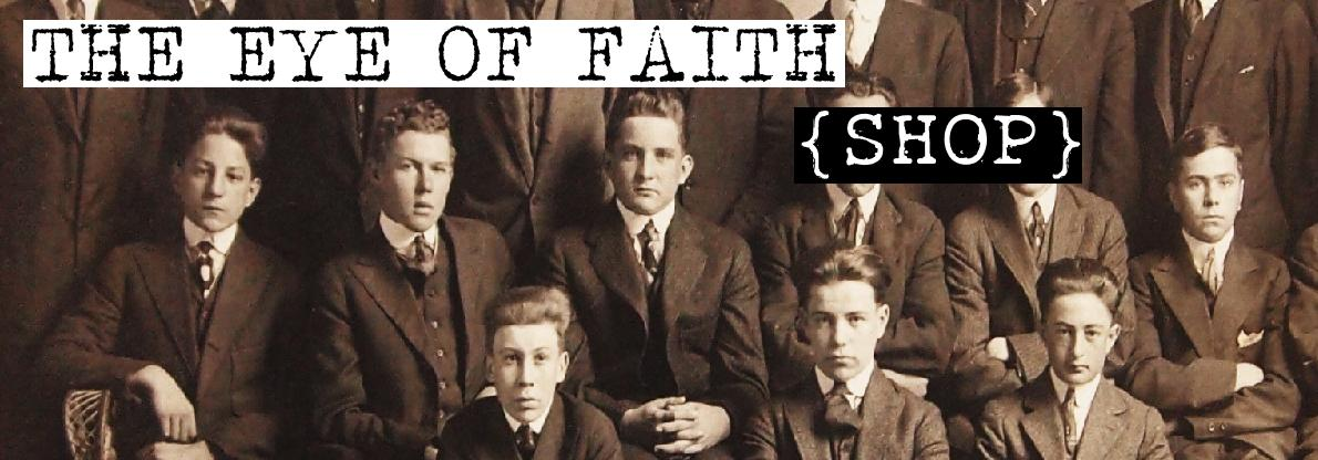 The Eye of Faith Shop Banner Boys