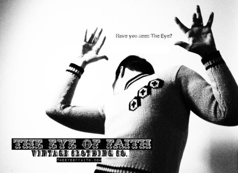 HAVE YOU SEEN THE EYE?