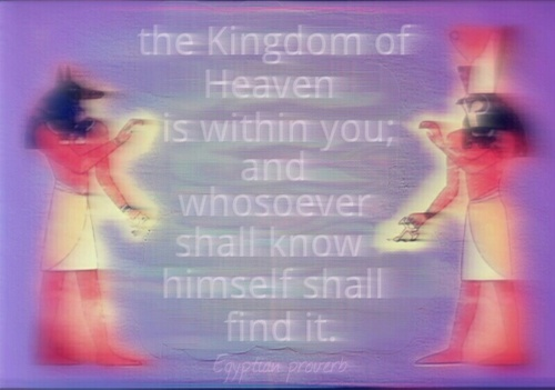 The Kingdom of Heaven is in You