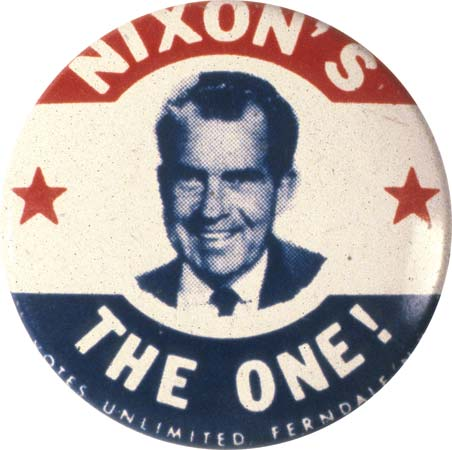 Nixon's The One- Vintage Pinback