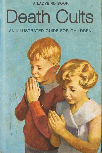 EOF SNAPSHOT - JULY 19 - THE EYE OF FAITH VINTAGE BLOG - DAILY SNAPSHOT - DEATH CULTS FOR KIDS