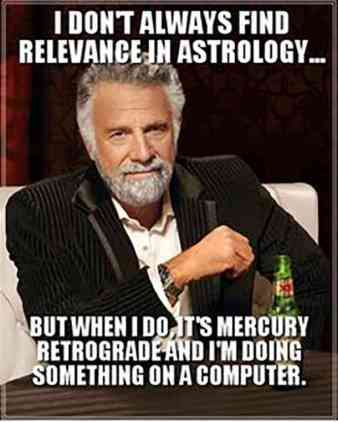 The Eye of Vintage Blog Shop-Mercury Retrograde 2019-bad ass dapper meme
