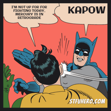 The Eye of Vintage Blog Shop-Mercury Retrograde 2019-batman and robin meme
