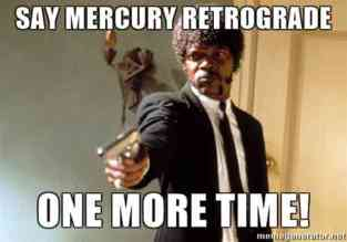 The Eye of Vintage Blog Shop-Mercury Retrograde 2019-samuel l jacksonememe