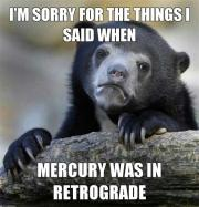 The Eye of Vintage Blog Shop-Mercury Retrograde 2019-sorry for the things i said meme
