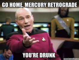 The Eye of Vintage Blog Shop-Mercury Retrograde 2019-youre drunk meme